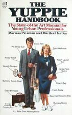 The Yuppie Handbook  The State-of-the Art Manual for Young Urban Prof