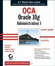 OCA: Oracle 10g Administration I Study Guide : Exam 1Z0-042