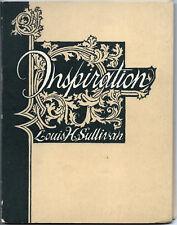 INSPIRATION An Essay read by Louis H. Sullivan Architect; R. F. Seymour, 1964