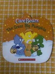 Care Bears The Great Big Pumpkin Cardboard Clean Book Scholastic