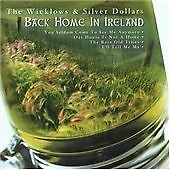The Wicklows & Silver Dollars : Back Home in Ireland CD (2004)