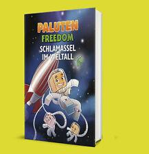 Paluten - Schlamassel im Weltall - Freedom - Patrick Mayer - Minecraft