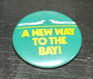 """BRANIFF AIRLINES VINTAGE BUTTON Aviation """"A new way to the Bay!"""" 2 inch"""