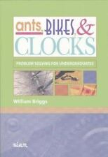 Ants, Bikes, and Clocks: Problem Solving for Undergraduates