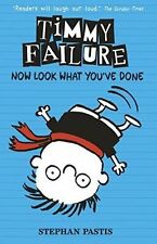 Timmy Failure: Now Look What You've Done, Pastis, Stephan, New Book
