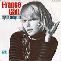 """France Gall Mais, Aime La 7"""" Vinyl Schallplatte 37841"""