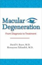 Macular Degeneration: From Diagnosis to Treatment by David S. Boyer (English)