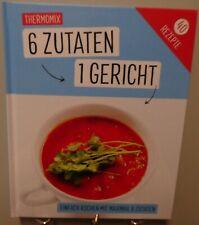 Thermomix Kochbuch Maximal 6 Zutaten 1 Gericht Leckere Rezepte Einfach T69