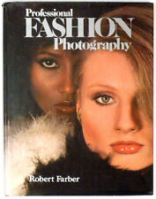 PROFESSIONAL FASHION PHOTOGRAPHY, Robert FARBER 1978 - Photographie Mode, Arts