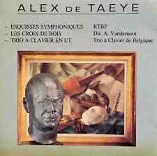 Alex de Taeye: La Garenne No. 1 RARE Symphonic and Chamber Works