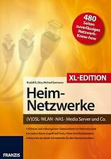 Heimnetzwerke XL-Edition: DSL/WLAN/PC/Handy/Drucker & Co...   Buch   Zustand gut