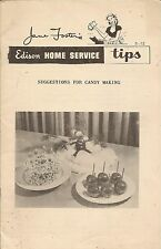 JANE FOSTER'S EDISON HOME SERVICES TIPS - SUGGESTIONS FOR CANDY MAKING