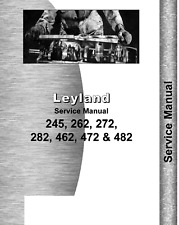 Leyland Tractor 245 262 272 282 462 472 482 Q-CAB Workshop Service Manual