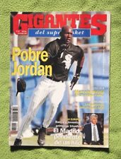 Revista GIGANTES DEL SUPERBASKET, Marzo 1994 (MICHAEL JORDAN BASEBALL) MUY RARA!