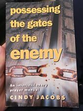 Possessing The Gates Of The Enemy Cindy Jacobs