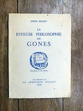 Joseph Folliet LA JOYEUSE PHILOSOPHIE DES GONES Lyon 1954 Luc Barbier ENVOI