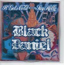 (198A) Black Daniel, It Gets Cold - DJ CD
