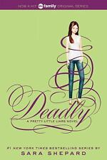 Pretty Little Liars: Deadly 14 by Sara Shepard (2014, Paperback)