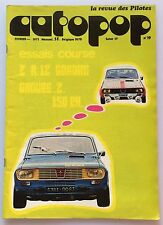 AUTOPOP N°19 (FEVRIER 1973) AVEC POSTER FORD , Z R 12 GORDINI GROUPE 2 150 CH