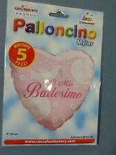 """PALLONCINO IL MIO BATTESIMO CUORE ROSA BIMBA 9""""-23 cm diam 5 PEZZI MYLAR FESTA"""