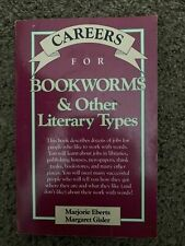 Careers for Bookworms and Other Literary Types Eberts and Gisler 1990