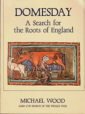 HISTORY DOOMESDAY SEARCH FOR ROOTS OF ENGLAND MICHAEL WOOD