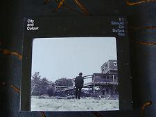 Slip Album: City And Colour : If I Should Go Before You