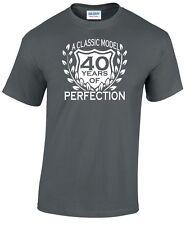 40 CUMPLEAÑOS T-SHIRT CLASSIC MODEL Cualquier Edad le gustaría 60 30 50 70th 21