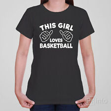Funny novelty ladies girls women T-shirt This Girl Loves Basketball gift present