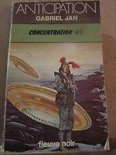 Gabriel Jan: Concentration 44 / Fleuve Noir Anticipation N°830, 1977