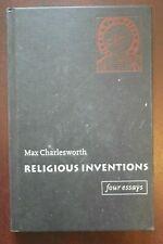 Religious Inventions Four Essays Max Charlesworth