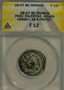 Herod The Great 38-37 BC.8 Prutot Prutah. Palestine Judea Bible Money. ANACS F12