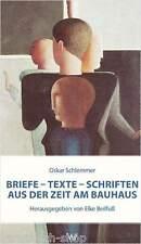 Fachbuch Oskar Schlemmer, Texte – Briefe – Schriften, Bauhaus-Zeit des Künstlers