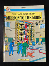 The making of Tintin - Mission to the moon - HERGE - Methuen - 1989 - RARE