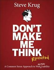 Voices That Matter: Don't Make Me Think : A Common Sense Approach to Web and...
