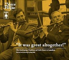 It Was Great Altogether! The Continuing Tradition Of Irish Music In London [CD]