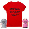 Offensive t-shirt mens womens rude tee funny slogan novelty top I would like to
