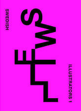 Sweill 2005: Swedish IIlustrators 1, New, Sarstad, Monica, Carlsson, Anci Book