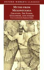 Myths from Mesopotamia: Creation, The Flood, Gilgamesh, and Others ... Paperback