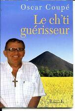 LE CH'TI GUERISSEUR - Oscar Coupé 2008 - NORD - PAS-DE-CALAIS