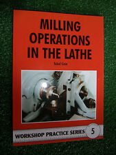 #5 Milling Operations in the Lathe Home Workshop PRACTICE SERIES MANUAL modeling