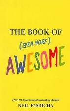 The Book of (Even More) Awesome,Neil Pasricha,New Book mon0000113979
