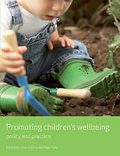 Promoting children's wellbeing: Policy and practice by Policy Press (Paperback,