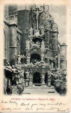 ANVERS - LE CALVAIRE A L'EGLISE ST. PAUL 1904 BELGIUM POSTCARD LEEDS MORPETH