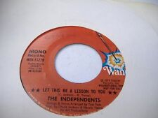 Soul Promo 45 THE INDEPENDENTS Let This Be A Lesson To You on Wand (promo) 1