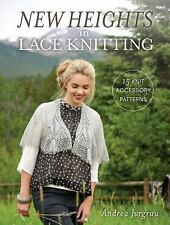 New Heights In Lace Knitting: 17 Lace Knit Accessory Patterns *NEW & FREE SHIP