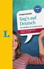 Langenscheidt Sag's Auf Deutsch: By Galloway, Helen