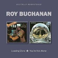 Roy Buchanan - Loading Zone/You're Not Alone [CD]