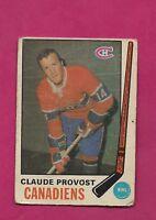 1969-70 OPC # 167 CANADIENS CLAUDE PROVOST FAIR CARD (INV# A4292)