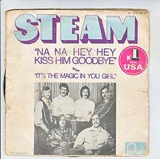 "STEAM Vinyl 45 tours SP 7"" NA NA HEY HEY KISS HIM GOODBYE - FONTANA 278838"